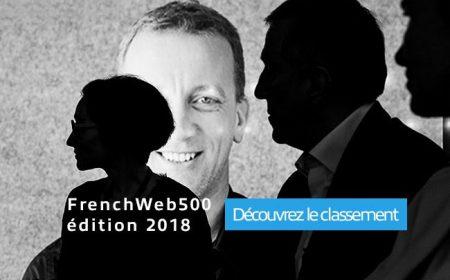 Classement FrenchWeb500 édition 2018